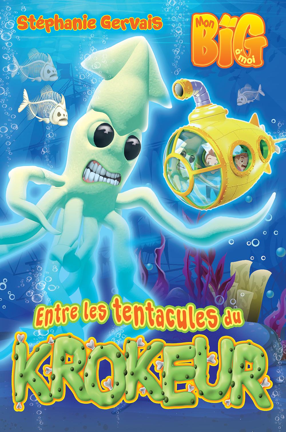 Livre - Big, Entre les tentacules de Krokeur