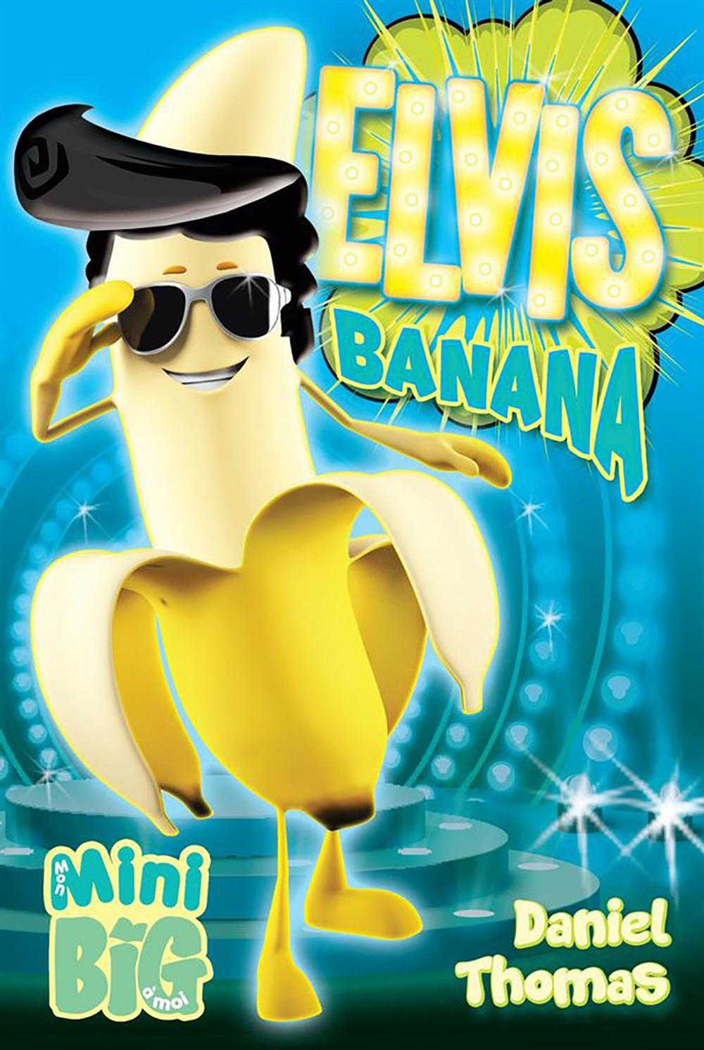 Livre - Elvis Banana
